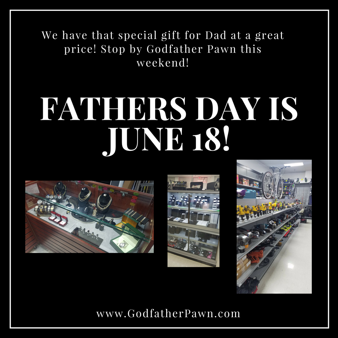 Orlando Pawn Shop Fathers day